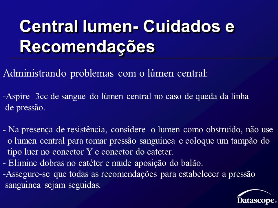 Central lumen- Cuidados e Recomendações
