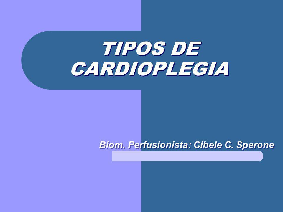 Biom. Perfusionista: Cibele C. Sperone