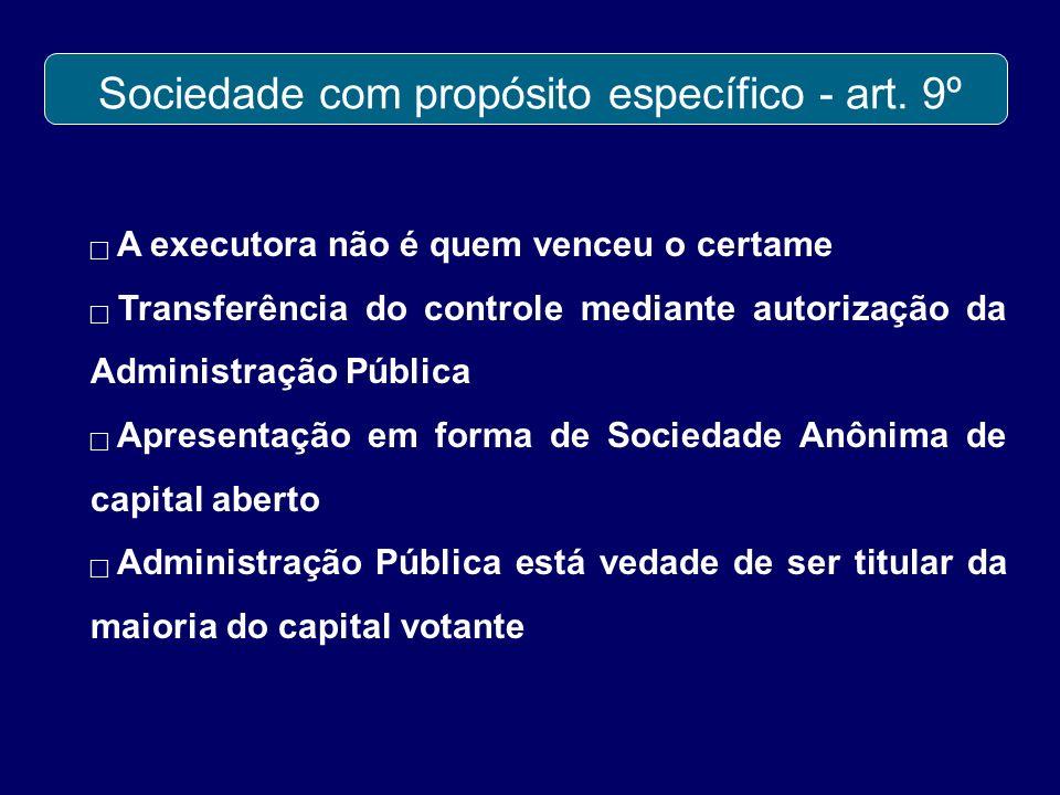 Sociedade com propósito específico - art. 9º