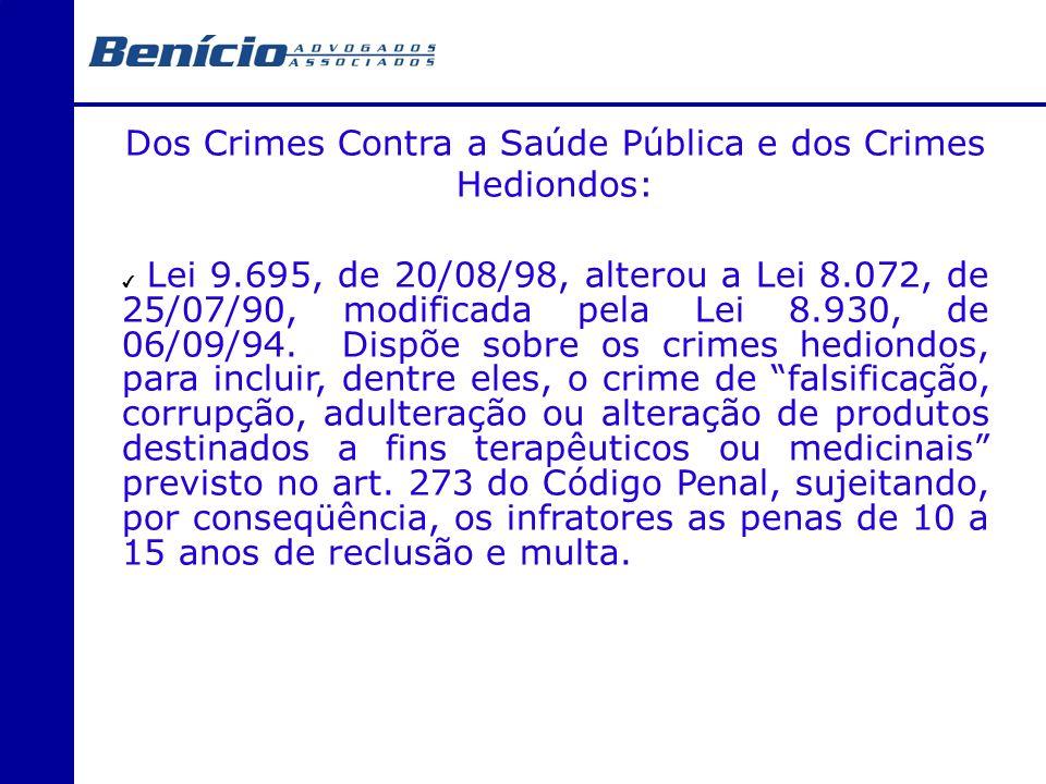 Dos Crimes Contra a Saúde Pública e dos Crimes Hediondos: