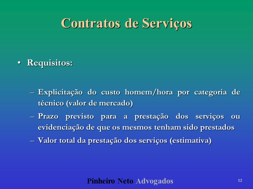 Contratos de Serviços Requisitos: