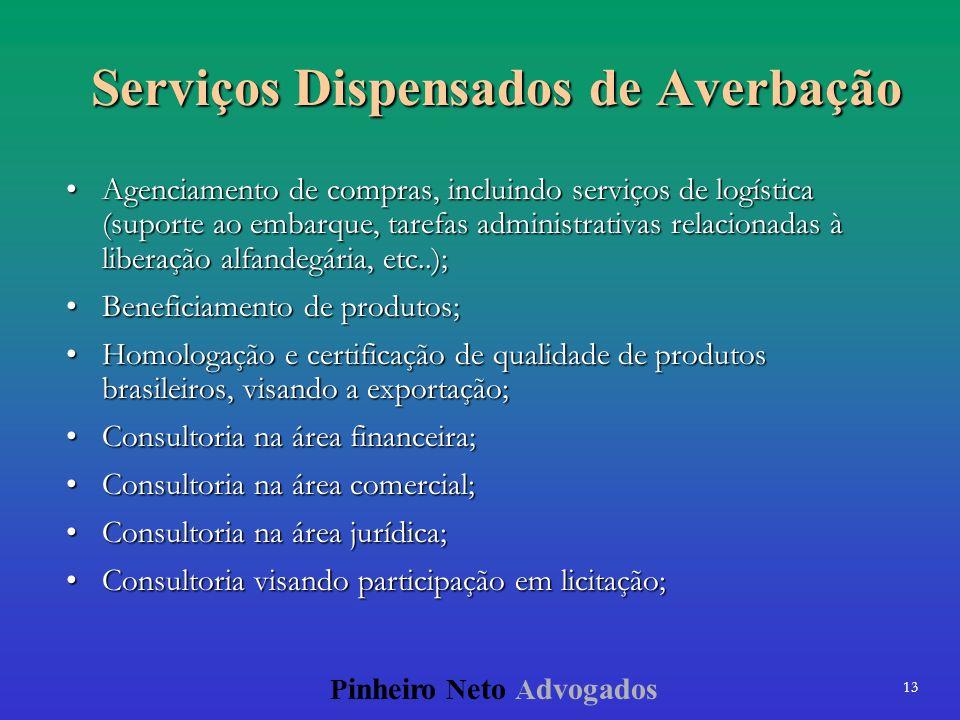 Serviços Dispensados de Averbação