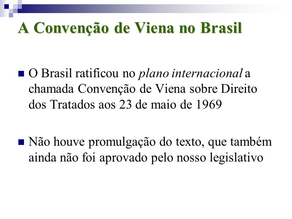 A Convenção de Viena no Brasil