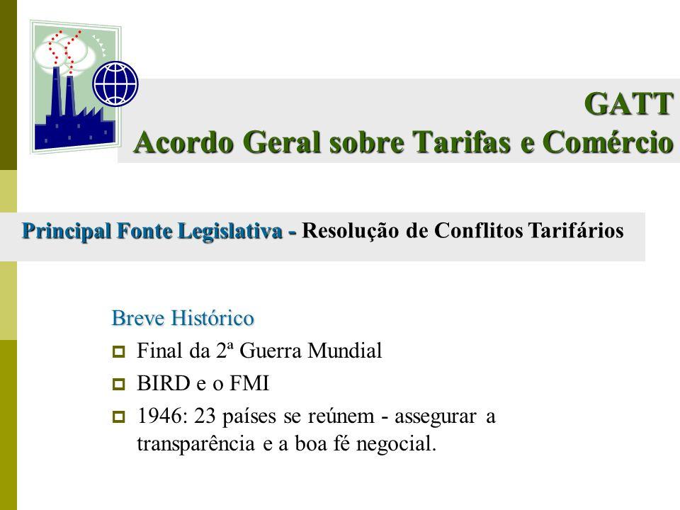 GATT Acordo Geral sobre Tarifas e Comércio