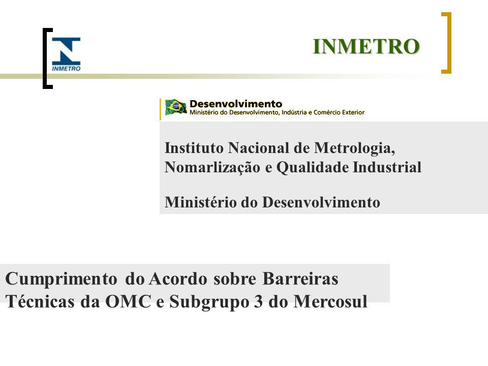 INMETRO Instituto Nacional de Metrologia, Nomarlização e Qualidade Industrial. Ministério do Desenvolvimento.