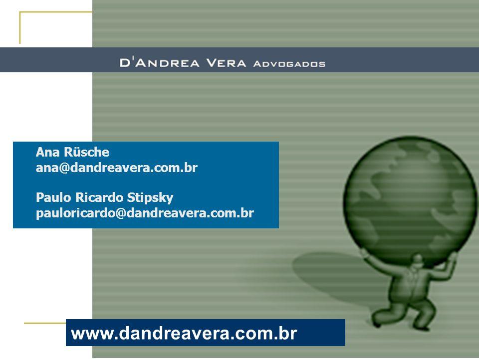 www.dandreavera.com.br Ana Rüsche ana@dandreavera.com.br