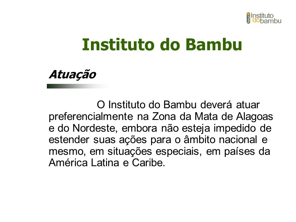 Instituto do Bambu Atuação