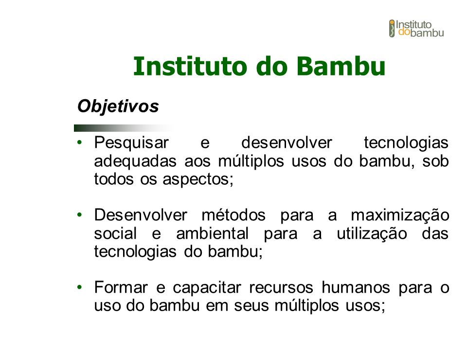 Instituto do Bambu Objetivos