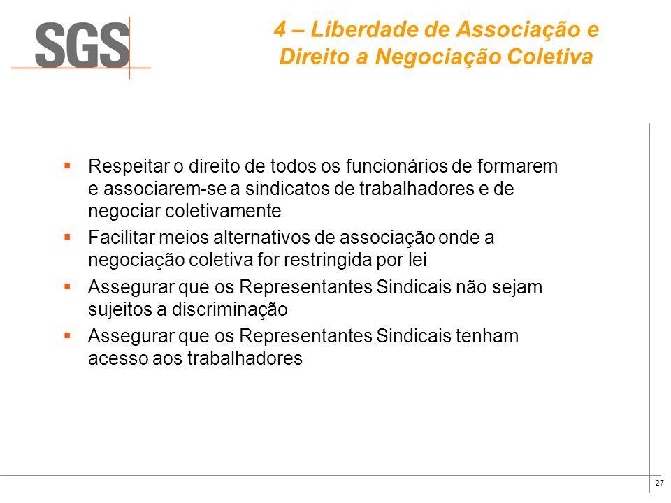 4 – Liberdade de Associação e Direito a Negociação Coletiva