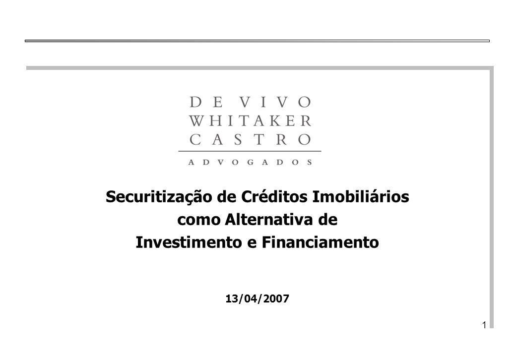 Securitização de Créditos Imobiliários Investimento e Financiamento