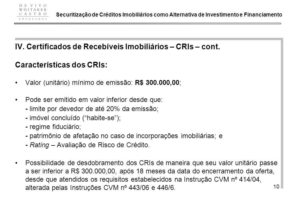 IV. Certificados de Recebíveis Imobiliários – CRIs – cont.