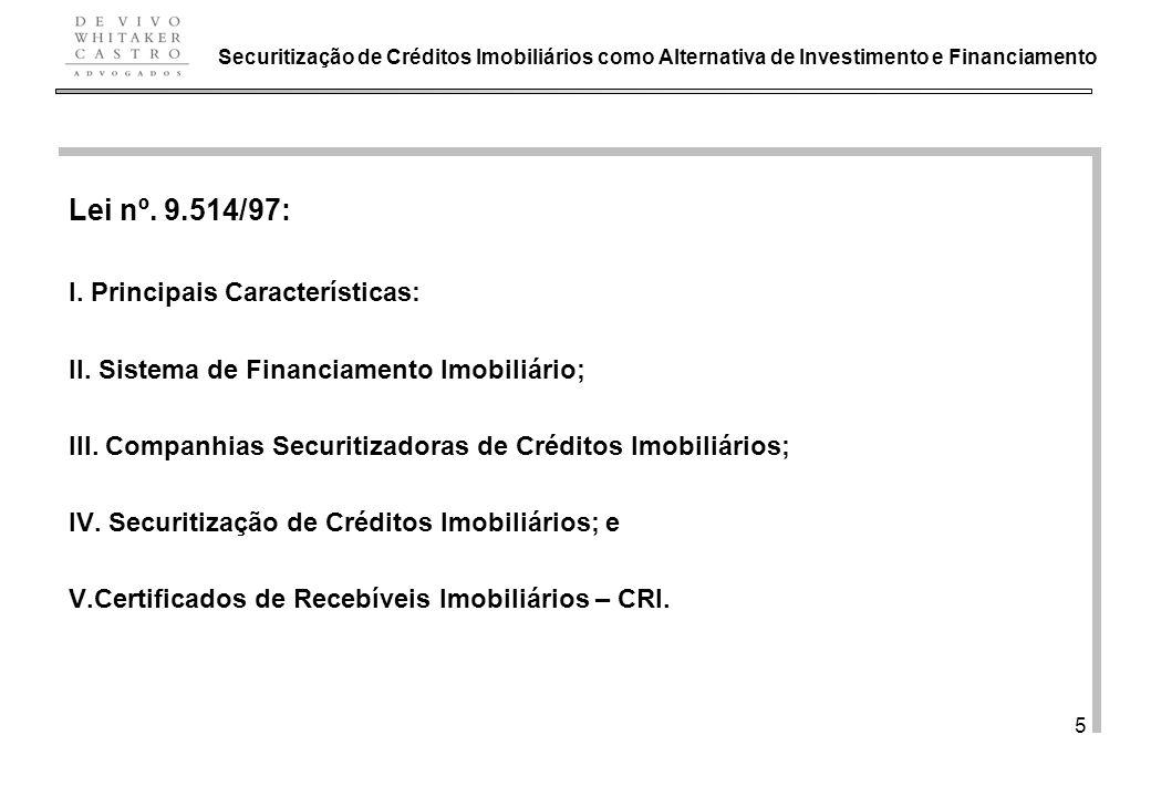 Lei nº. 9.514/97: I. Principais Características: