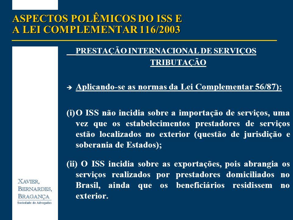 ASPECTOS POLÊMICOS DO ISS E A LEI COMPLEMENTAR 116/2003
