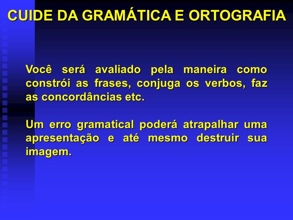 CUIDE DA GRAMÁTICA E ORTOGRAFIA