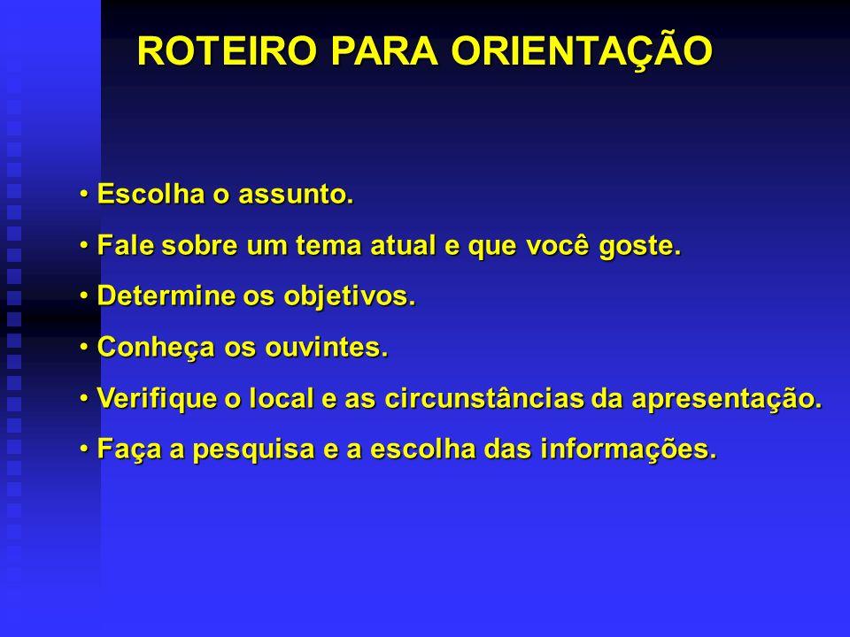 ROTEIRO PARA ORIENTAÇÃO