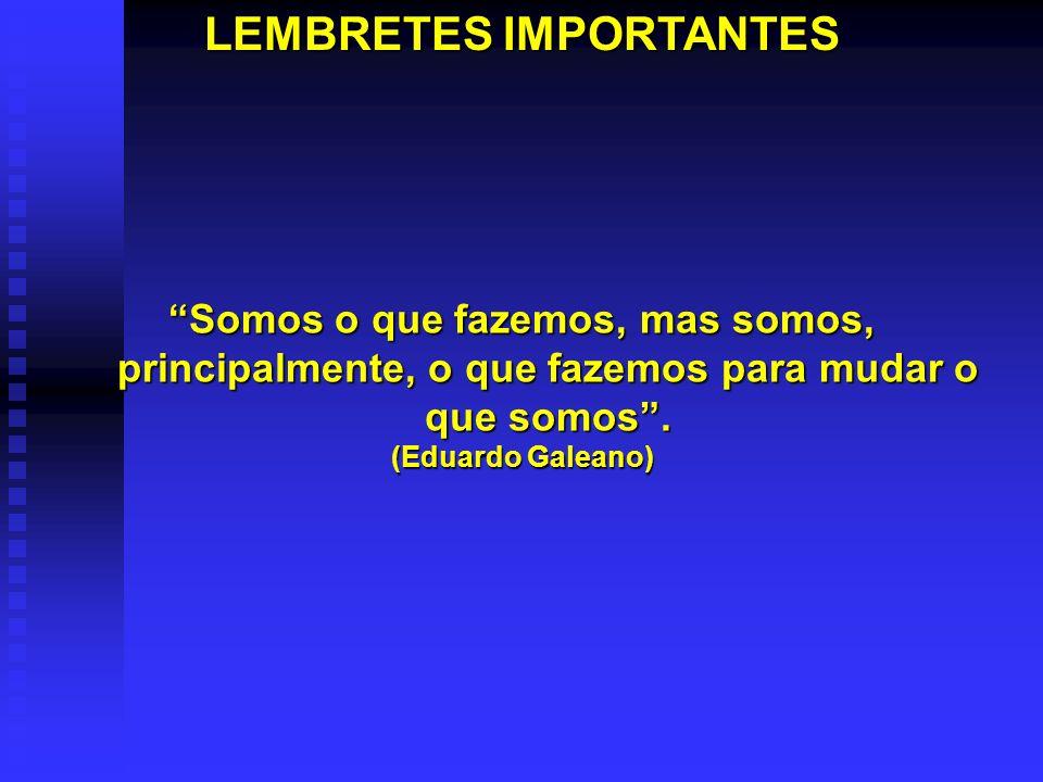 LEMBRETES IMPORTANTES