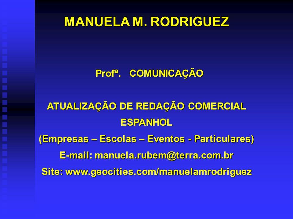MANUELA M. RODRIGUEZ Profª. COMUNICAÇÃO
