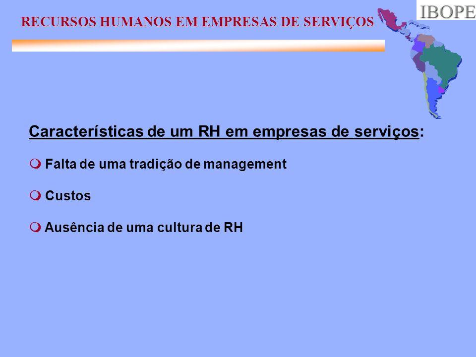 Características de um RH em empresas de serviços: