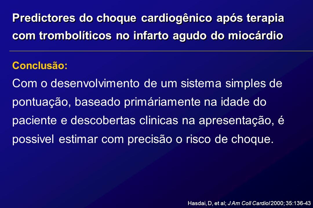 Probabilidade de choque cardiogênico intra - hospitalar : Exemplo