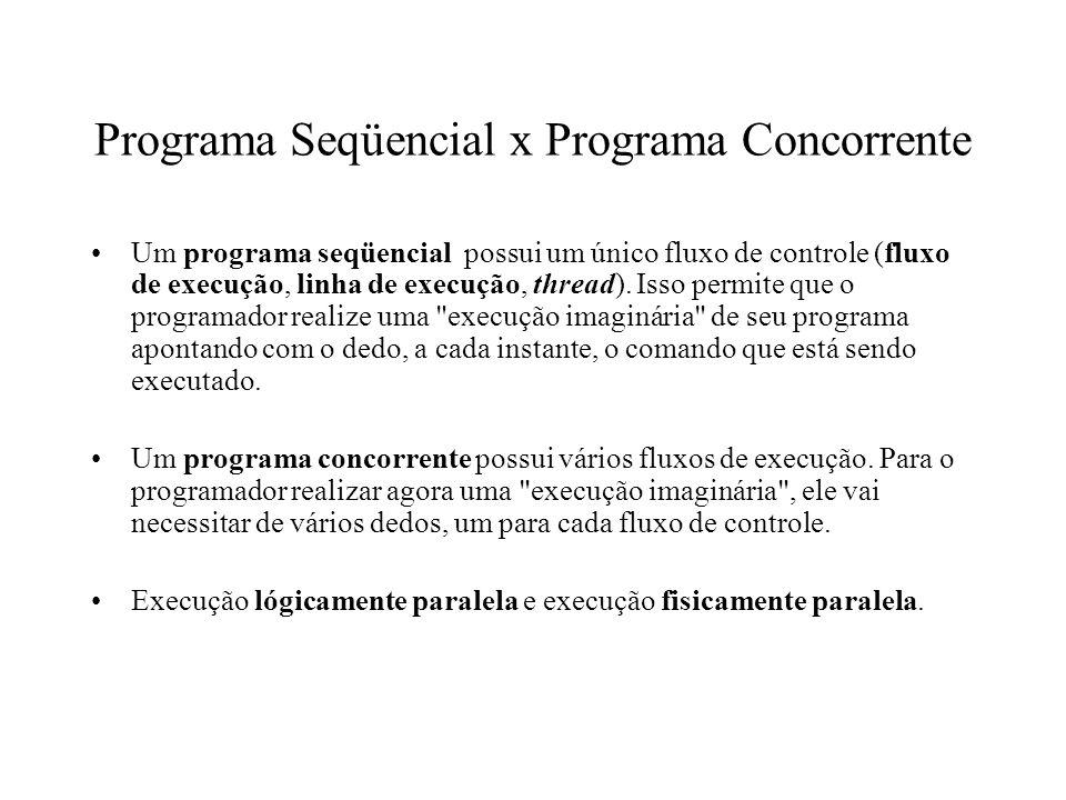 Programa Seqüencial x Programa Concorrente