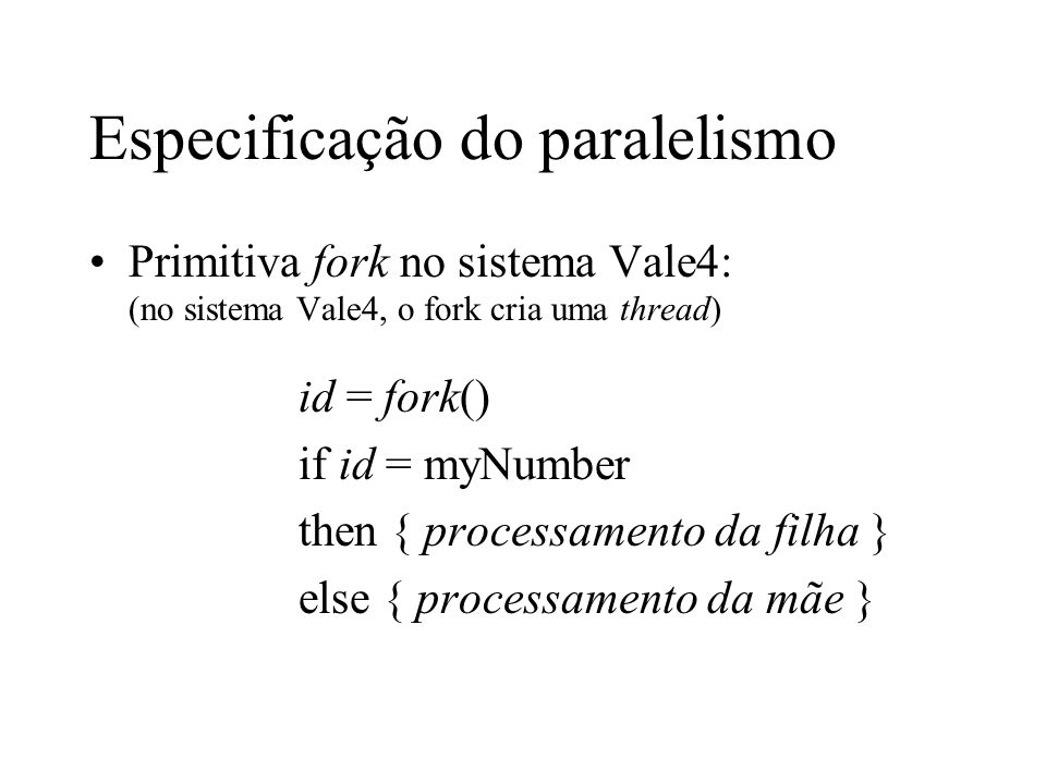 Especificação do paralelismo