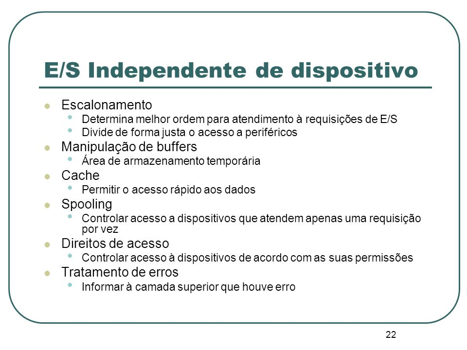 E/S Independente de dispositivo