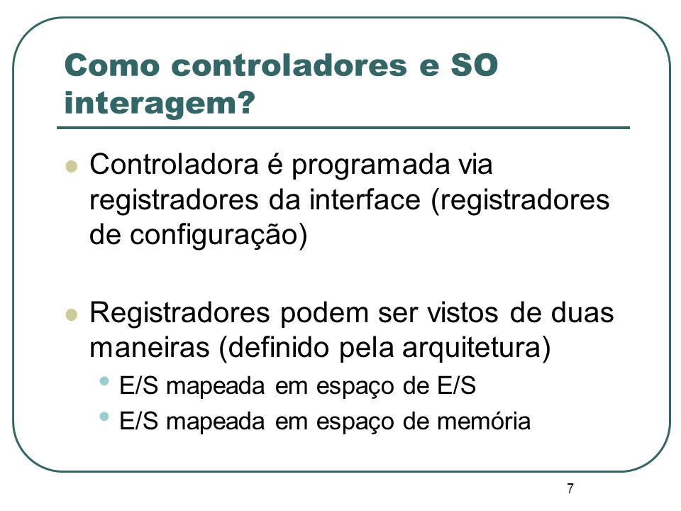 Como controladores e SO interagem