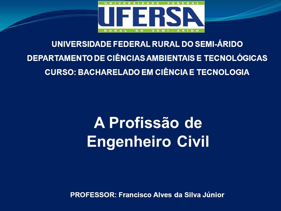 A Profissão de Engenheiro Civil