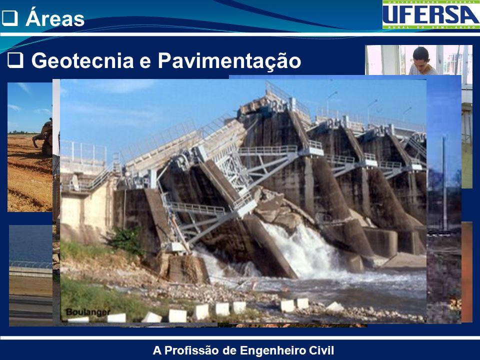 Geotecnia e Pavimentação A Profissão de Engenheiro Civil