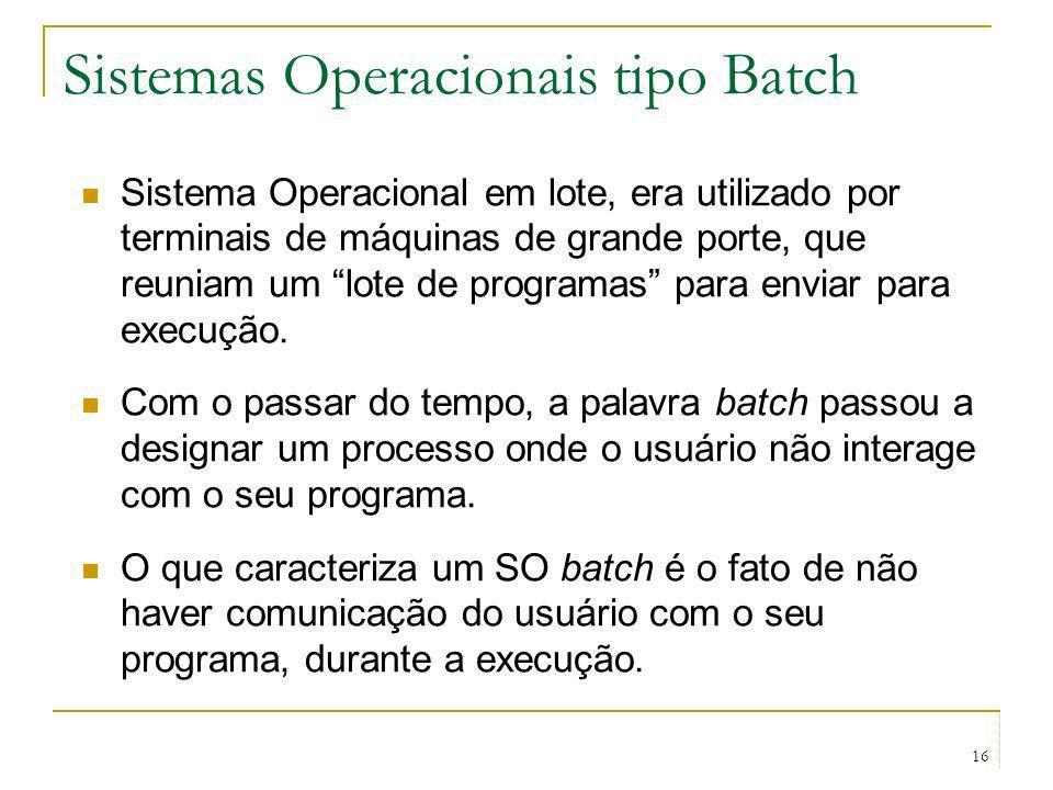 Sistemas Operacionais tipo Batch