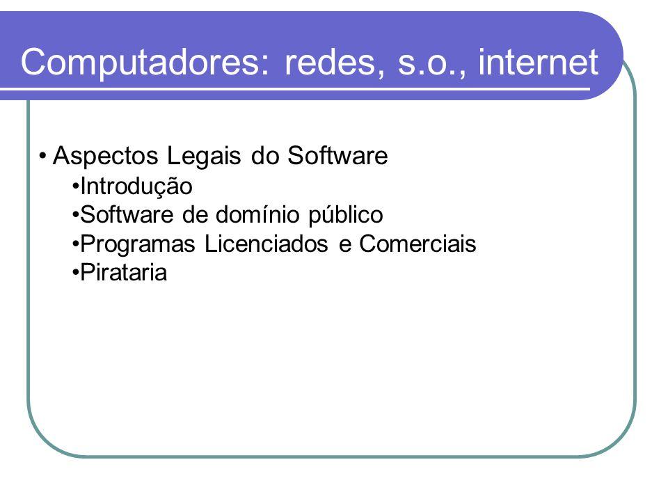 Computadores: redes, s.o., internet