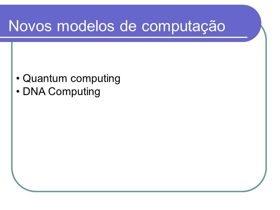 Novos modelos de computação