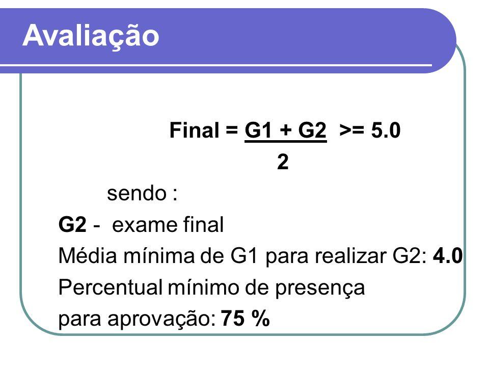 Avaliação 2 sendo : G2 - exame final