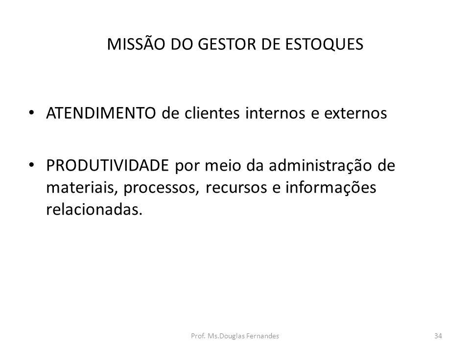 MISSÃO DO GESTOR DE ESTOQUES