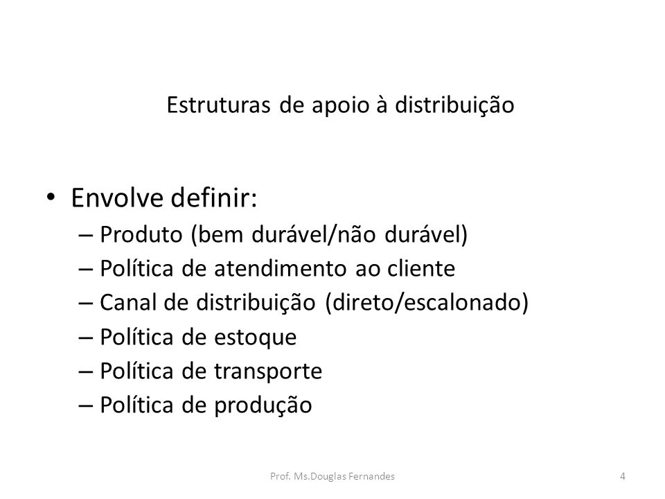 Estruturas de apoio à distribuição