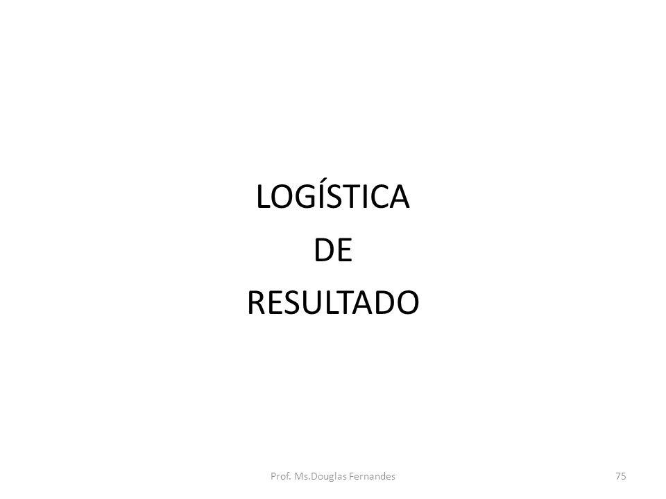 LOGÍSTICA DE RESULTADO