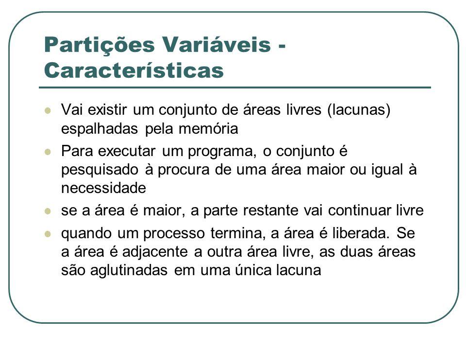 Partições Variáveis - Características