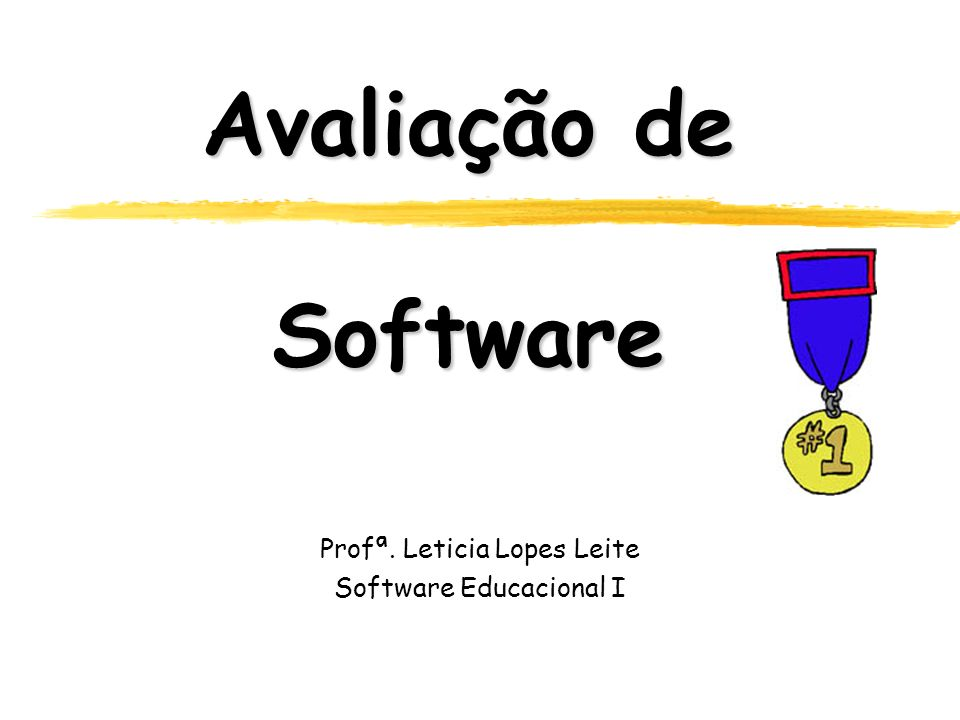 Profª. Leticia Lopes Leite Software Educacional I