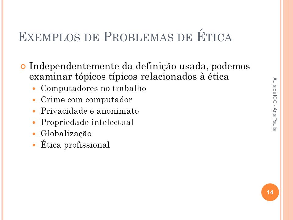 Exemplos de Problemas de Ética