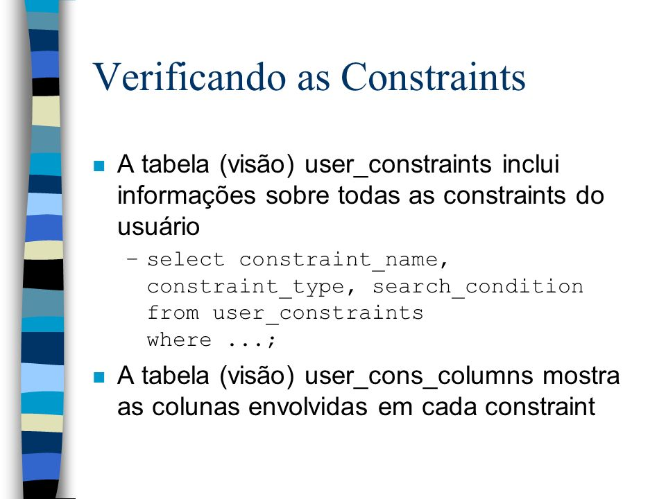 Verificando as Constraints
