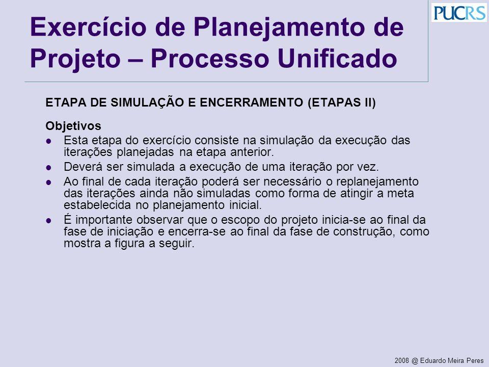 Exercício de Planejamento de Projeto – Processo Unificado