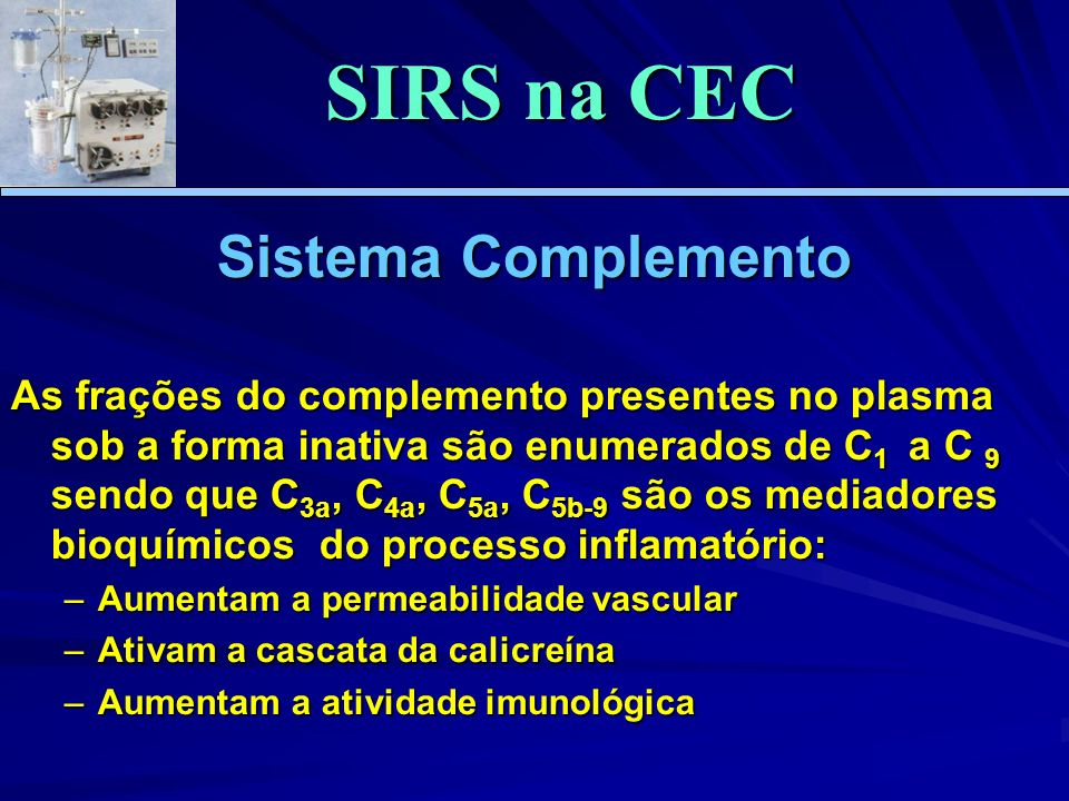 SIRS na CEC Sistema Complemento