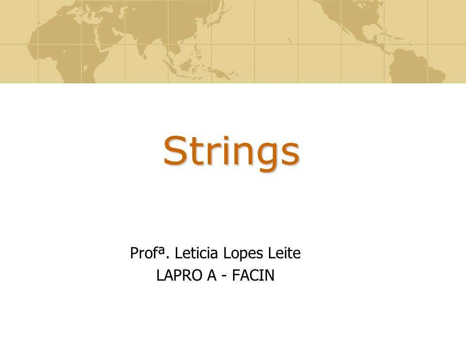 Profª. Leticia Lopes Leite LAPRO A - FACIN