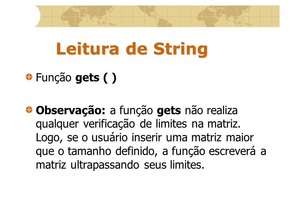 Leitura de String Função gets ( )