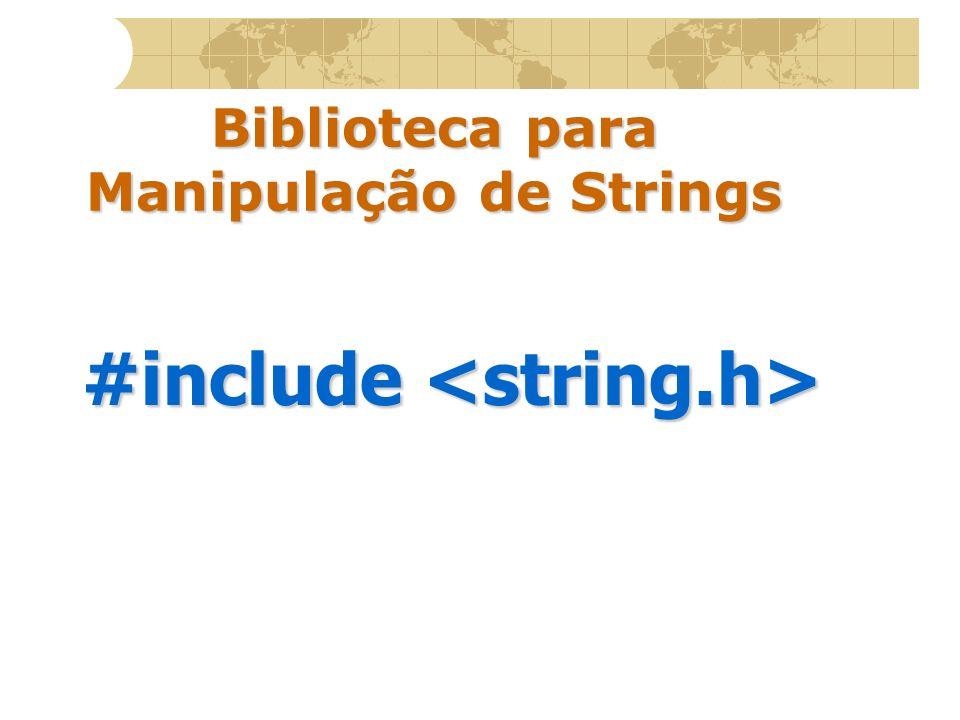 Biblioteca para Manipulação de Strings