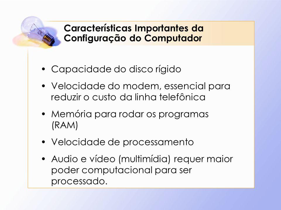 Características Importantes da Configuração do Computador