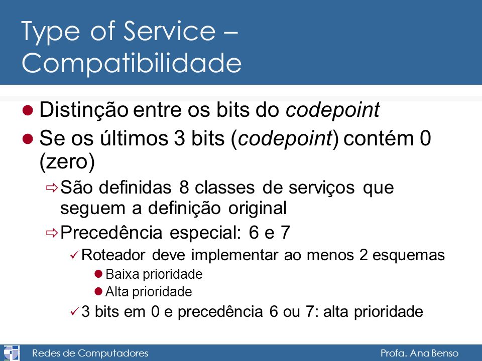 Type of Service – Compatibilidade