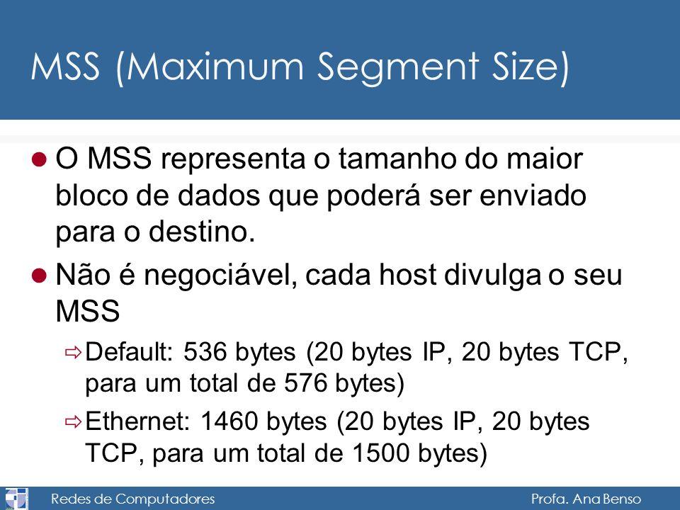 MSS (Maximum Segment Size)
