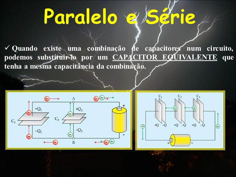 Paralelo e Série