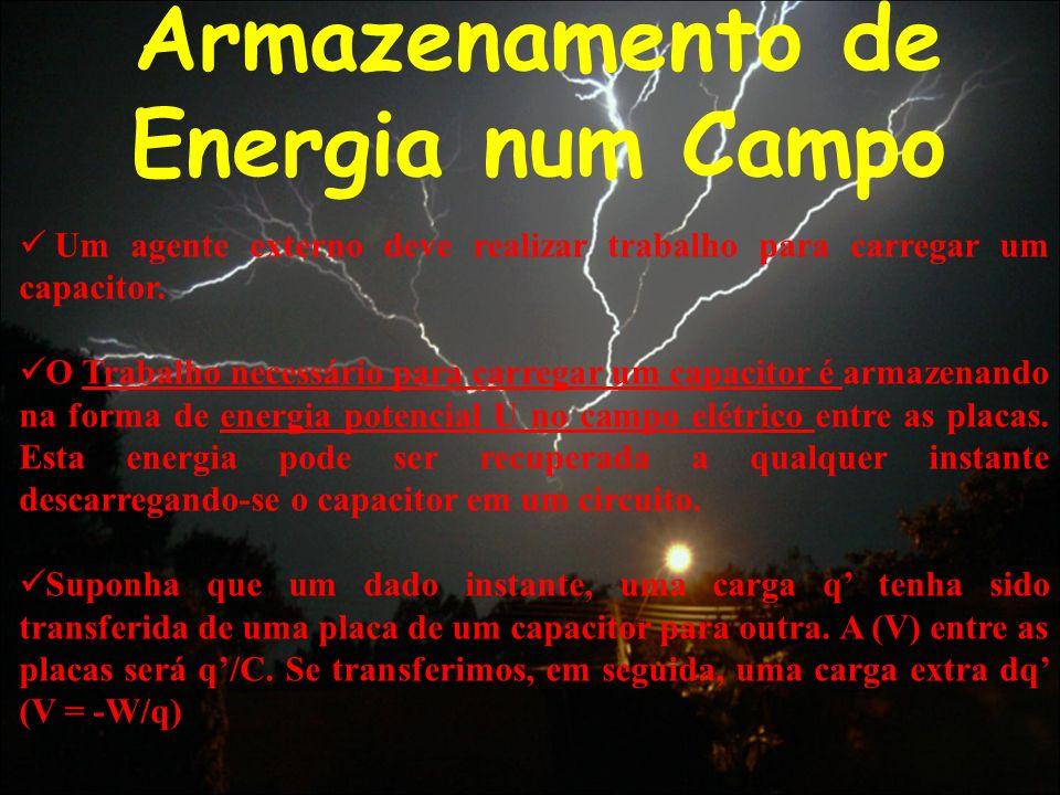 Armazenamento de Energia num Campo